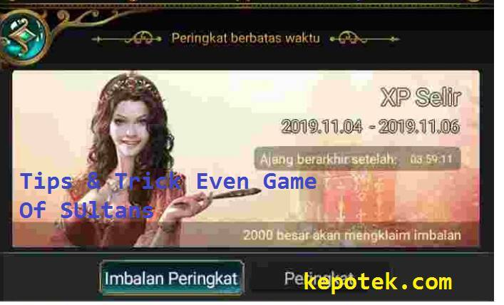Tips trick Game Of Sultans